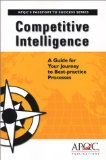 Portada de COMPETITIVE INTELLIGENCE: A GUIDE FOR YOUR JOURNEY TO BEST-PRACTICE PROCESSES