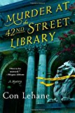 Portada de MURDER AT THE 42ND STREET LIBRARY: A MYSTERY