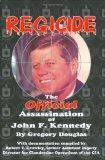 Portada de REGICIDE: THE OFFICIAL ASSASINATION OF JOHN F. KENNEDY