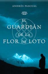 Portada de EL GUARDIAN DE LA FLOR DE LOTO