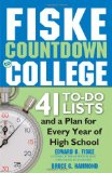 Portada de FISKE COUNTDOWN TO COLLEGE: 41 TO-DO LISTS AND A PLAN FOR EVERY YEAR OF HIGH SCHOOL