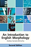 Portada de AN INTRODUCTION TO ENGLISH MORPHOLOGY: WORDS AND THEIR STRUCTURE