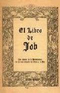 Portada de EL LIBRO DE JOB: LOS PLANES DE LA PROVIDENCIA EN LA DISTRIBUCION DEL BIEN Y EL MAL