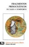 Portada de FRAGMENTOS PRESOCRATICOS: DE TALES A DEMOCRITO