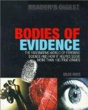 Portada de BODIES OF EVIDENCE: THE FASCINATING WORLD OF FORENSIC SCIENCE AND HOW IT HELPED SOLVE MORE THAN 100 TRUE CRIMES BY INNES, BRIAN (2000) HARDCOVER