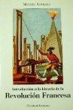 Portada de INTRODUCCION A LA HISTORIA DE LA REVOLUCION FRANCESA