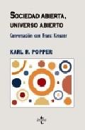 Portada de SOCIEDAD ABIERTA, UNIVERSO ABIERTO: CONVERSACION CON FRANZ KREUZER