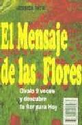 Portada de EL MENSAJE DE LAS FLORES: GIRALO 9 VECES Y DESCUBRE TU FLOR PARA HOY
