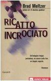 Portada de RICATTO INCROCIATO (GLI ELEFANTI. THRILLER)