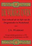 Portada de DE VURIGE OVEN: EEN VERHAAL UIT DE TIJD VAN DE DRAGONNADES IN NEDERLAND
