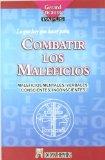 Portada de LO QUE HAY QUE HACER PARA COMBATIR LOS MALEFICIOS: MALEFICIOS MENTALES, VERBALES, CONSCIENTES, INCONSCIENTES