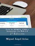 Portada de GUÍA DE HTML5, CSS3 Y JAVASCRIPT. LA WEB 2.0: 2ª EDICIÓN
