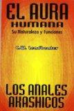 Portada de EL AURA HUMANA Y LOS ANALES AKASHICOS. SU NATURALEZA Y FUNCIONES