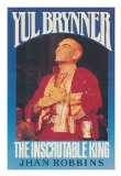 Portada de YUL BRYNNER: THE INSCRUTABLE KING 1ST EDITION BY ROBBINS, JHAN (1987) HARDCOVER