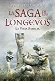 LA SAGA DE LOS LONGEVOS (LA VIEJA FAMILIA)