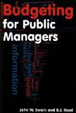 Portada de BUDGETING FOR PUBLIC MANAGERS BY JOHN W. SWAIN, B. J. REED PUBLISHED BY M.E.SHARPE (2010)
