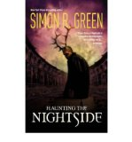 Portada de [(HAUNTING THE NIGHTSIDE * *)] [AUTHOR: SIMON R. GREEN] PUBLISHED ON (SEPTEMBER, 2008)