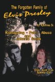 Portada de THE FORGOTTEN FAMILY OF ELVIS PRESLEY: ELVIS' AUNT LOIS SMITH SPEAKS OUT BY HINES, ROB (2006) PAPERBACK