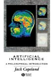 Portada de ARTIFICIAL INTELLIGENCE: A PHILOSOPHICAL INTRODUCTION BY COPELAND, JACK (1993) PAPERBACK