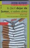 Portada de ES FACIL DEJAR DE FUMAR, SI SABES COMO
