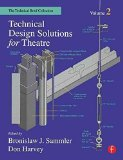Portada de [TECHNICAL DESIGN SOLUTIONS FOR THEATRE: VOLUME 2: THE TECHNICAL BRIEF COLLECTION] (BY: BEN SAMMLER) [PUBLISHED: MAY, 2002]