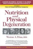 Portada de NUTRITION AND PHYSICAL DEGENERATION BY WESTON A. PRICE (2009) PAPERBACK