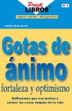 Portada de GOTAS DE ÁNIMO, FORTALEZA Y OPTIMISMO (PRACTILIBROS)
