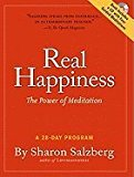 Portada de REAL HAPPINESS: THE POWER OF MEDITATION: A 28-DAY PROGRAM [WITH CD (AUDIO)]
