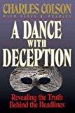 Portada de A DANCE WITH DECEPTION BY CHARLES W. COLSON (1993-08-15)