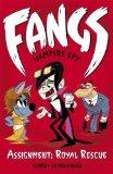 Portada de FANGS VAMPIRE SPY BOOK 3: ASSIGNMENT: ROYAL RESCUE (FANGS VAMPIRE SPY BOOKS) BY DONBAVAND, TOMMY (2013) PAPERBACK