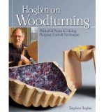 Portada de [(HOGBIN ON WOODTURNING: MASTERFUL PROJECTS UNITING PURPOSE, FORM & TECHNIQUE)] [ BY (AUTHOR) STEPHEN HOGBIN ] [MARCH, 2013]