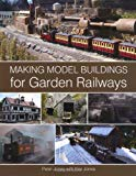 Portada de MAKING MODEL BUILDINGS FOR GARDEN RAILWAYS BY PETER JONES (2011-12-01)