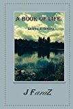 Portada de A BOOK OF LIFE: LA VITA DI SERENA BY J FARAZ (2014-08-04)