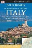 Portada de BACK ROADS NORTHERN & CENTRAL ITALY (DK EYEWITNESS TRAVEL BACK ROADS) BY GILLIAN ARTHUR (2012) PAPERBACK