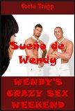 Portada de SUEÑO DE WENDY: UNA HISTORIA ERÓTICA EXTREMA (SEXO LOCO WENDY Nº 15)