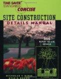 Portada de TIME-SAVER STANDARDS SITE CONSTRUCTION DETAILS MANUAL 1ST (FIRST) EDITION BY DINES, NICHOLAS, BROWN, KYLE (1998)