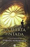 Portada de LA PUERTA PINTADA (NB LA TRAMA) DE CARLOS AURENSANZ (18 FEB 2015) TAPA BLANDA