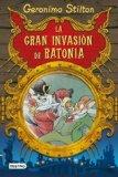 Portada de STILTON: LA GRAN INVASIÓN DE RATONIA (GERONIMO STILTON) DE STILTON, GERONIMO (2009) TAPA BLANDA