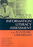 Portada de [(A PRACTICAL GUIDE TO INFORMATION LITERACY ASSESSMENT FOR ACADEMIC LIBRARIANS)] [BY (AUTHOR) CAROLYN J. RADCLIFF ] PUBLISHED ON (JUNE, 2007)