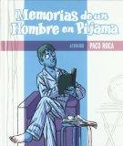 MEMORIAS DE UN HOMBRE EN PIJAMA (SILLON OREJERO) DE PACO ROCA (19 DE SEPTIEMBRE DE 2011)