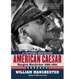 Portada de [(AMERICAN CAESAR: DOUGLAS MACARTHUR)] [AUTHOR: WILLIAM MANCHESTER] PUBLISHED ON (MAY, 2008)
