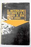 Portada de EL MATERIALISMO HISTÓRICO Y LA FILOSOFÍA DE BENEDETTO CROCE