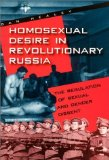Portada de HOMOSEXUAL DESIRE IN REVOLUTIONARY RUSSIA: THE REGULATION OF SEXUAL AND GENDER DISSENT BY DAN HEALEY (2001-10-15)
