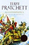 LA LUZ FANTÁSTICA (MUNDODISCO 2) (BESTSELLER (DEBOLSILLO)) DE TERRY PRATCHETT (17 DE MARZO DE 2004)