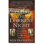 Portada de [(THE DARKEST NIGHT: TWO SISTERS, A BRUTAL MURDER AND THE LOSS OF INNOCENCE IN A SMALL TOWN. )] [AUTHOR: RON FRANSCELL] [MAR-2008]