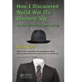 Portada de ({HOW I DISCOVERED WORLD WAR II'S GREATEST SPY AND OTHER STORIES OF INTELLIGENCE AND CODE}) [{ BY (AUTHOR) DAVID KAHN }] ON [FEBRUARY, 2014]