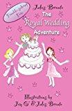 Portada de THE ROYAL WEDDING ADVENTURE (TROUBLE-SOLVING TRIO) BY JULES BRONTE (2012-03-01)