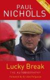Portada de LUCKY BREAK BY NICHOLLS, PAUL (2011) PAPERBACK
