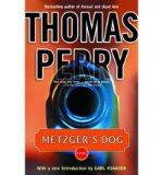 Portada de [(METZGER'S DOG)] [AUTHOR: THOMAS PERRY] PUBLISHED ON (JUNE, 2003)