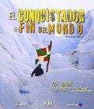 Portada de EL CONQUISTADOR DEL FIN DEL MUNDO 10 (EDICION ESPECIAL) BY VILA ALBERT, JULIO (2014) TAPA BLANDA